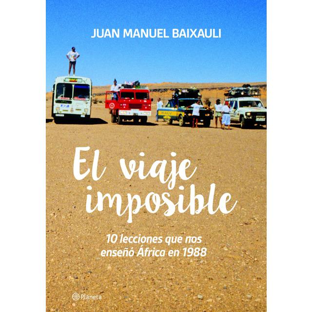 Juan Manuel Baixauli publica 'El viaje imposible', una metàfora viva sobre l'empreniment